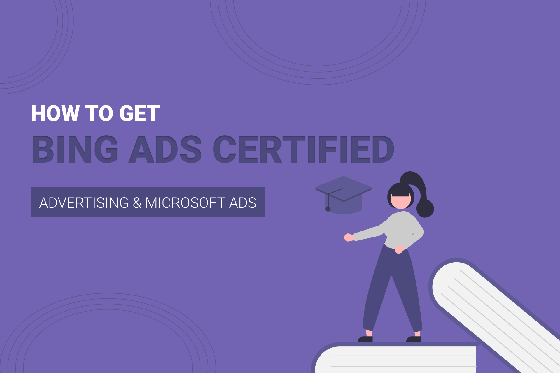 How To Get Bing Ads Certified