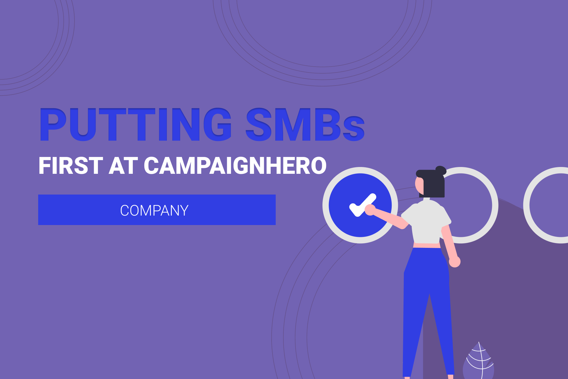 Putting SMBs First At CampaignHero