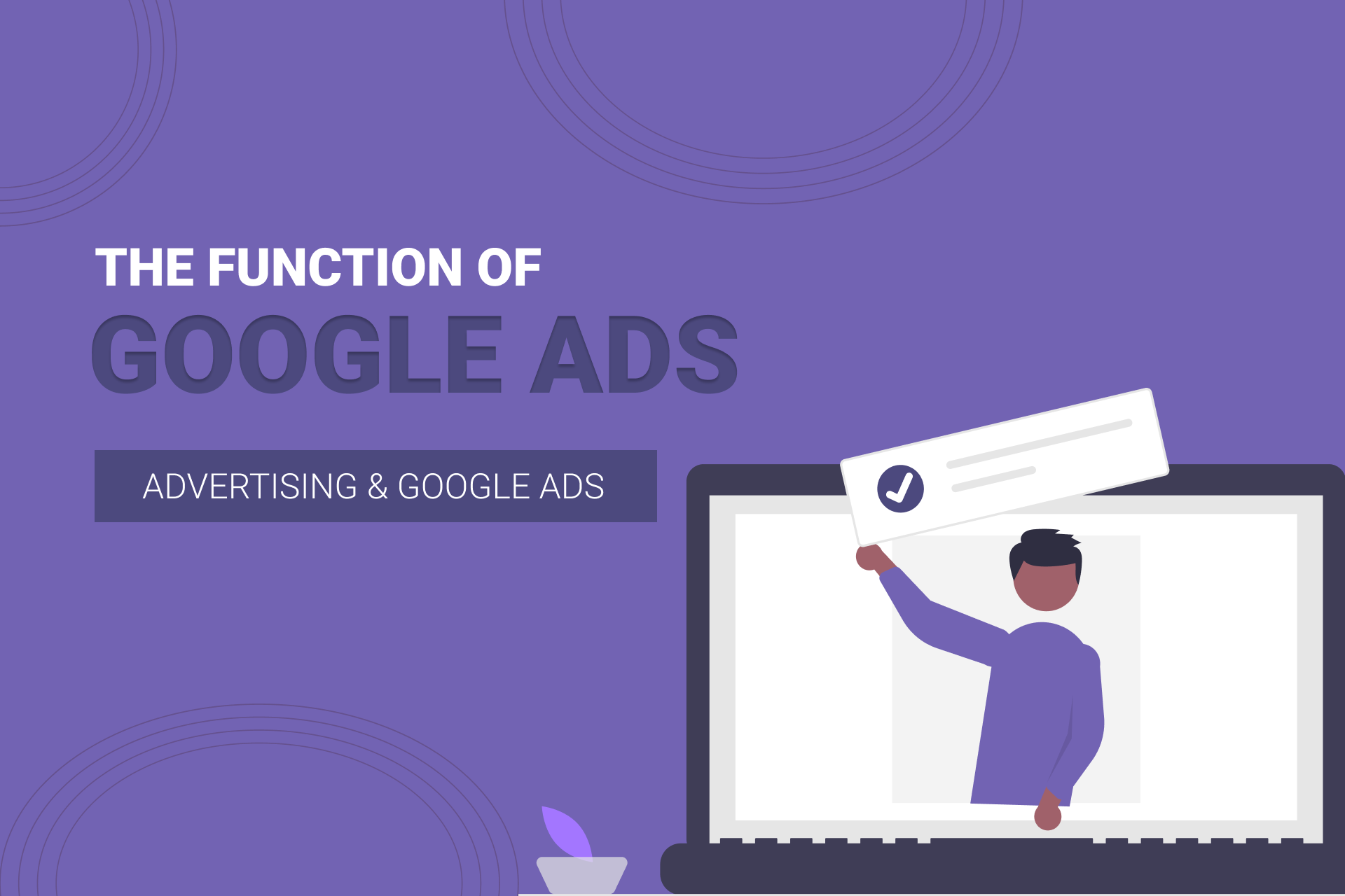 How Does Google Ads Work? The Ins And Outs Of The PPC Platform