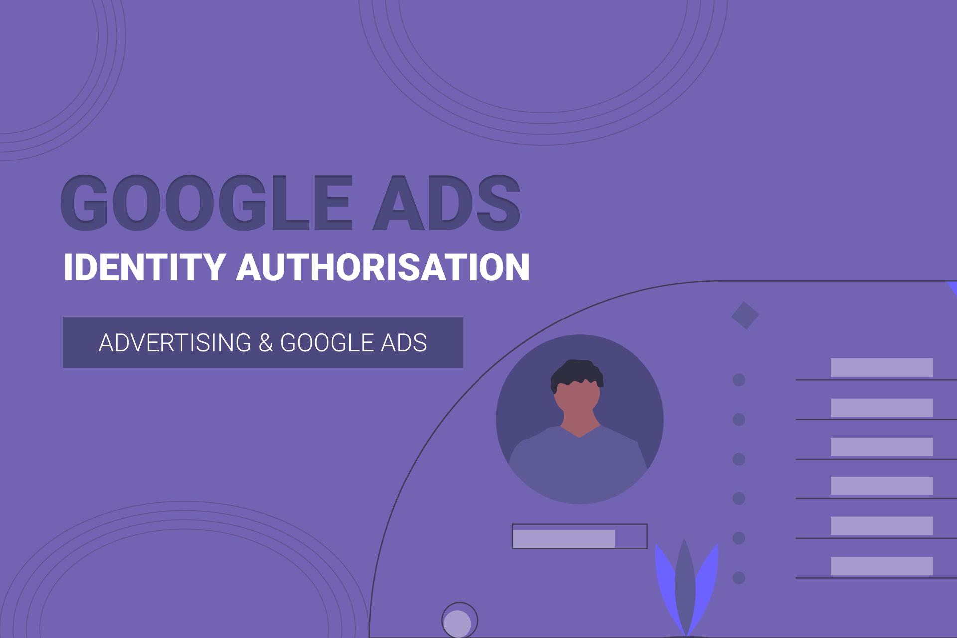 Google Ads Identity Authorisation