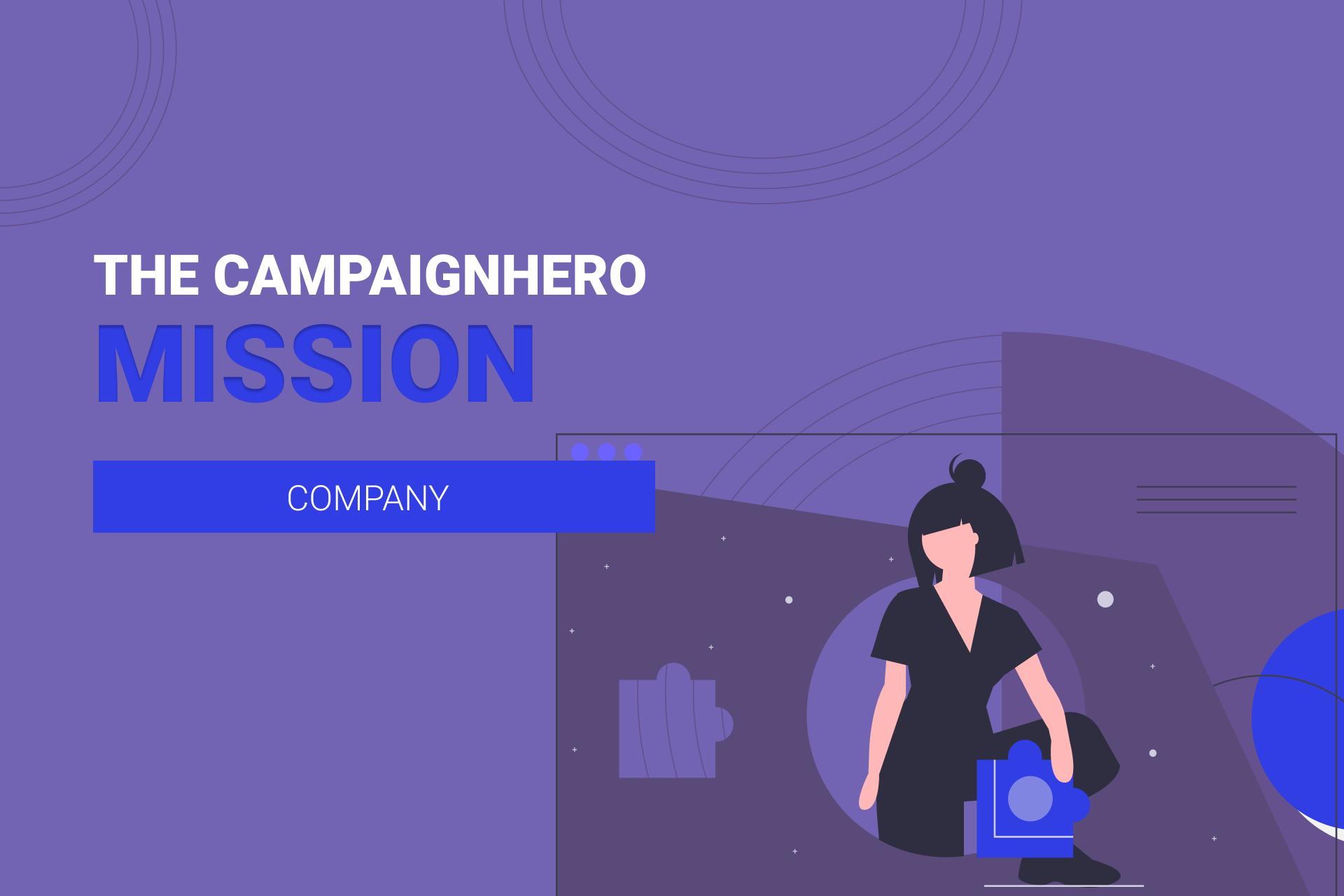 The CampaignHero Mission