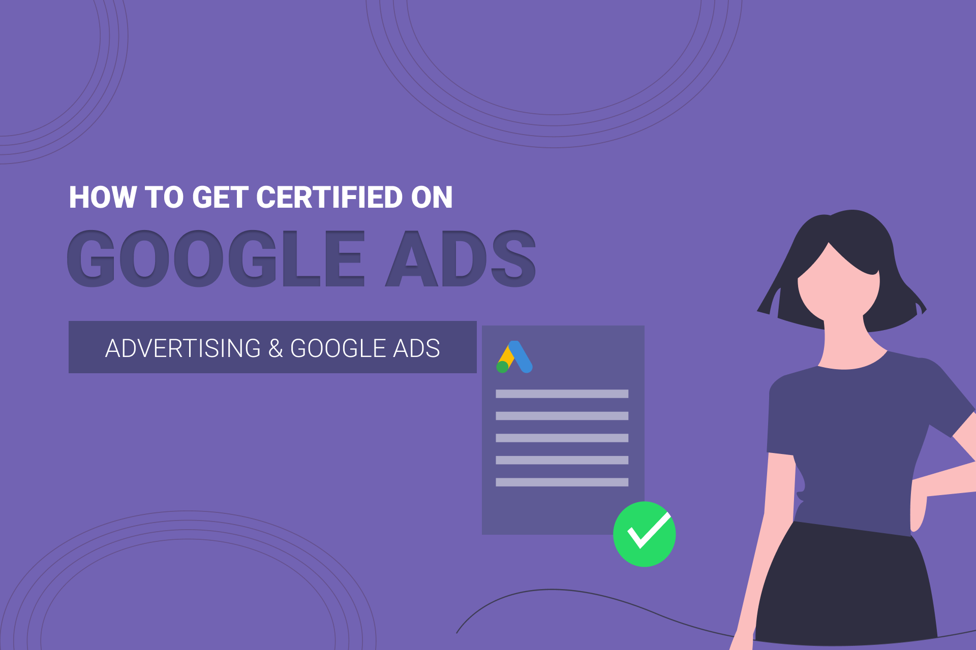 How To Get Google Ads Certified