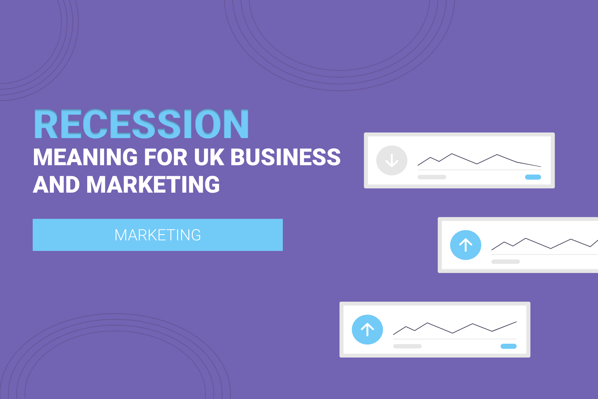 What a Recession Means For UK Marketing and Businesses