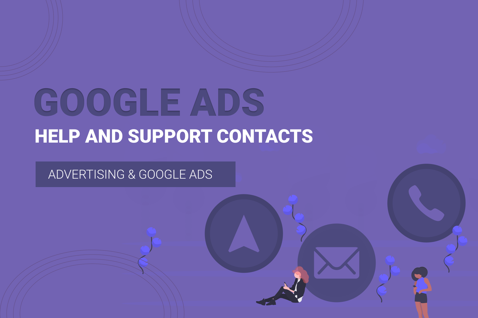 Google Ads Help And Support Contacts