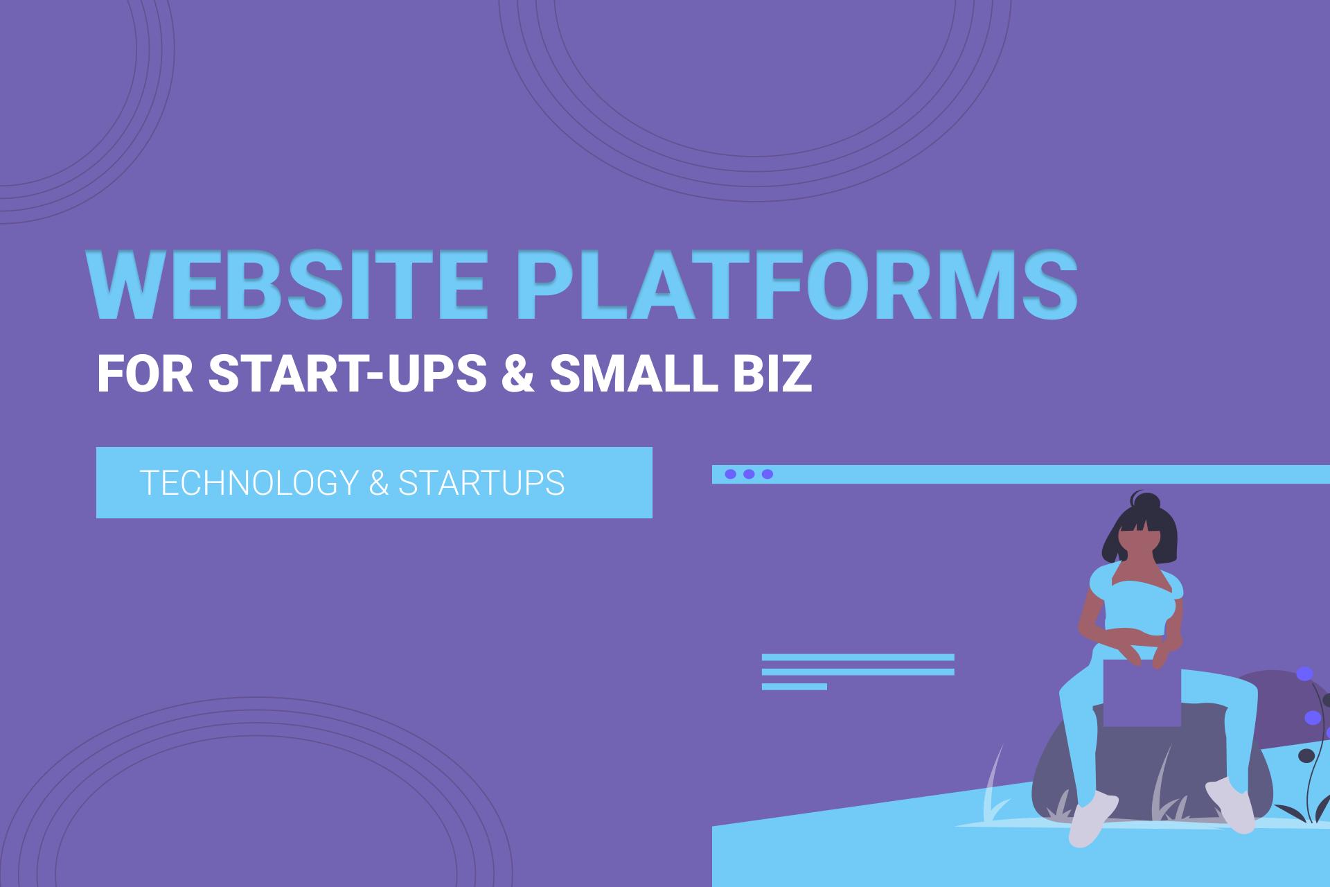 5 Website Platforms for Startups