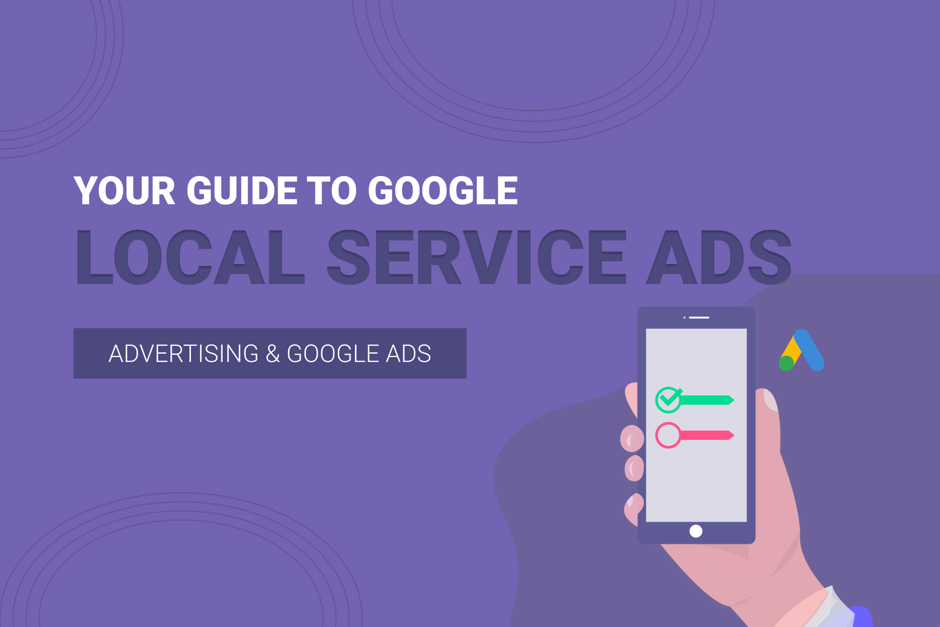 Your Guide To Google Local Service Ads In The UK