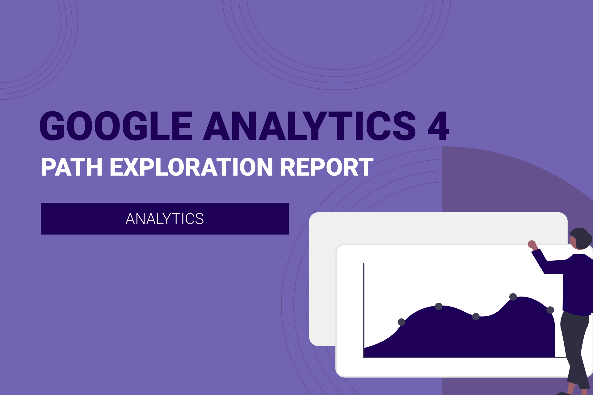GA4: Understanding Path Exploration Report