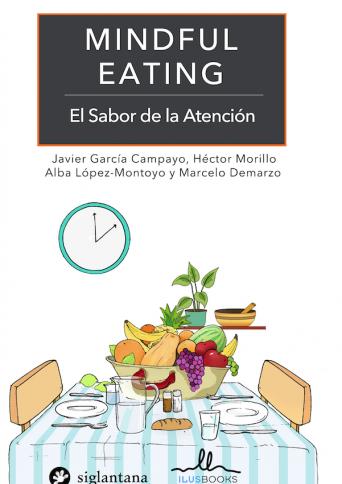 MINDFUL EATING: El sabor de la atención