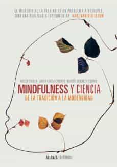 MINDFULNESS Y CIENCIA. DE LA TRADICIÓN A LA MODERNIDAD