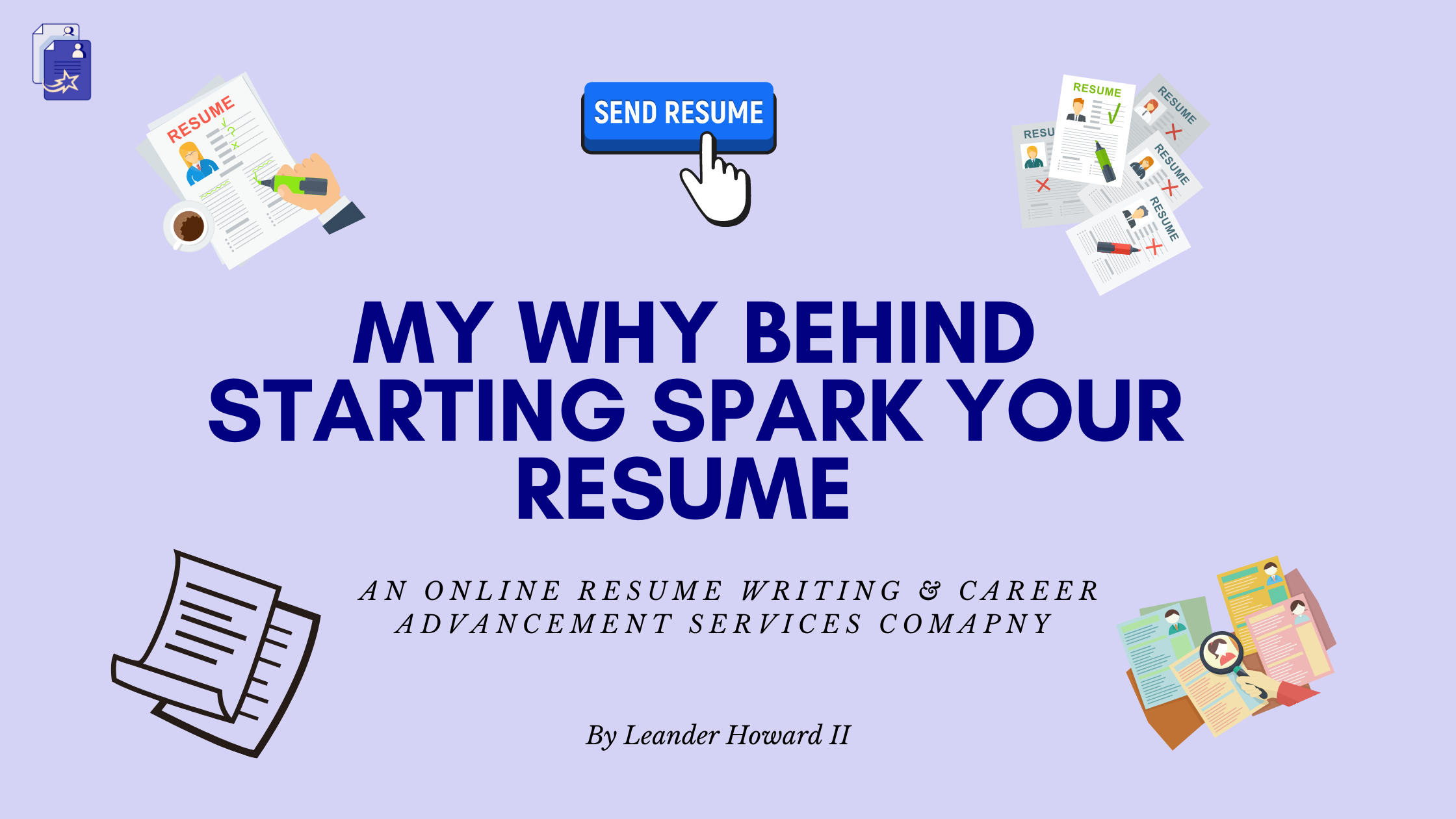 Why our Founder & CEO Started Spark Your Resume