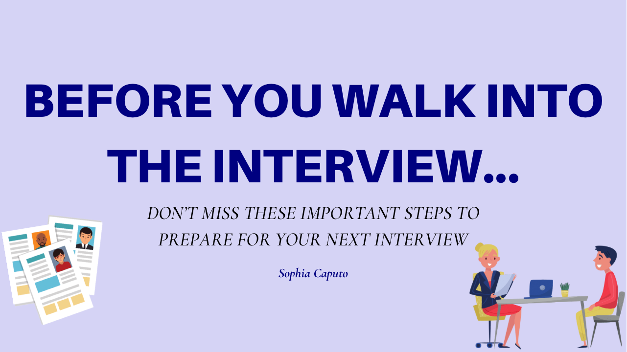 Before You Walk Into the Interview