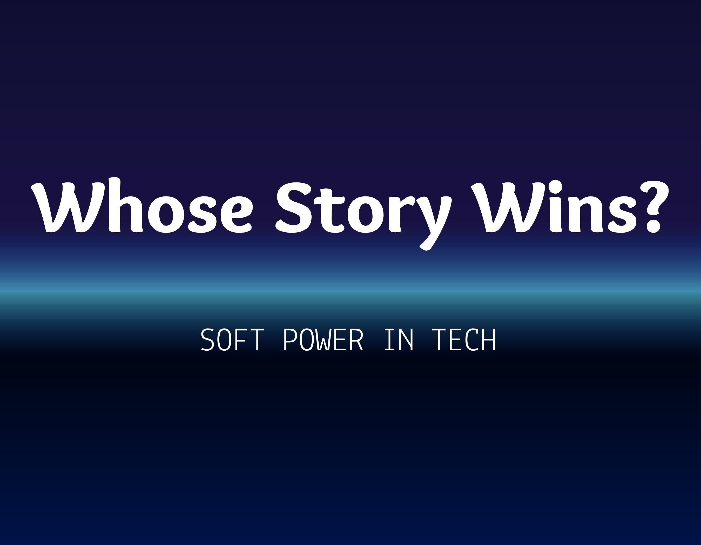 Whose Story Wins?