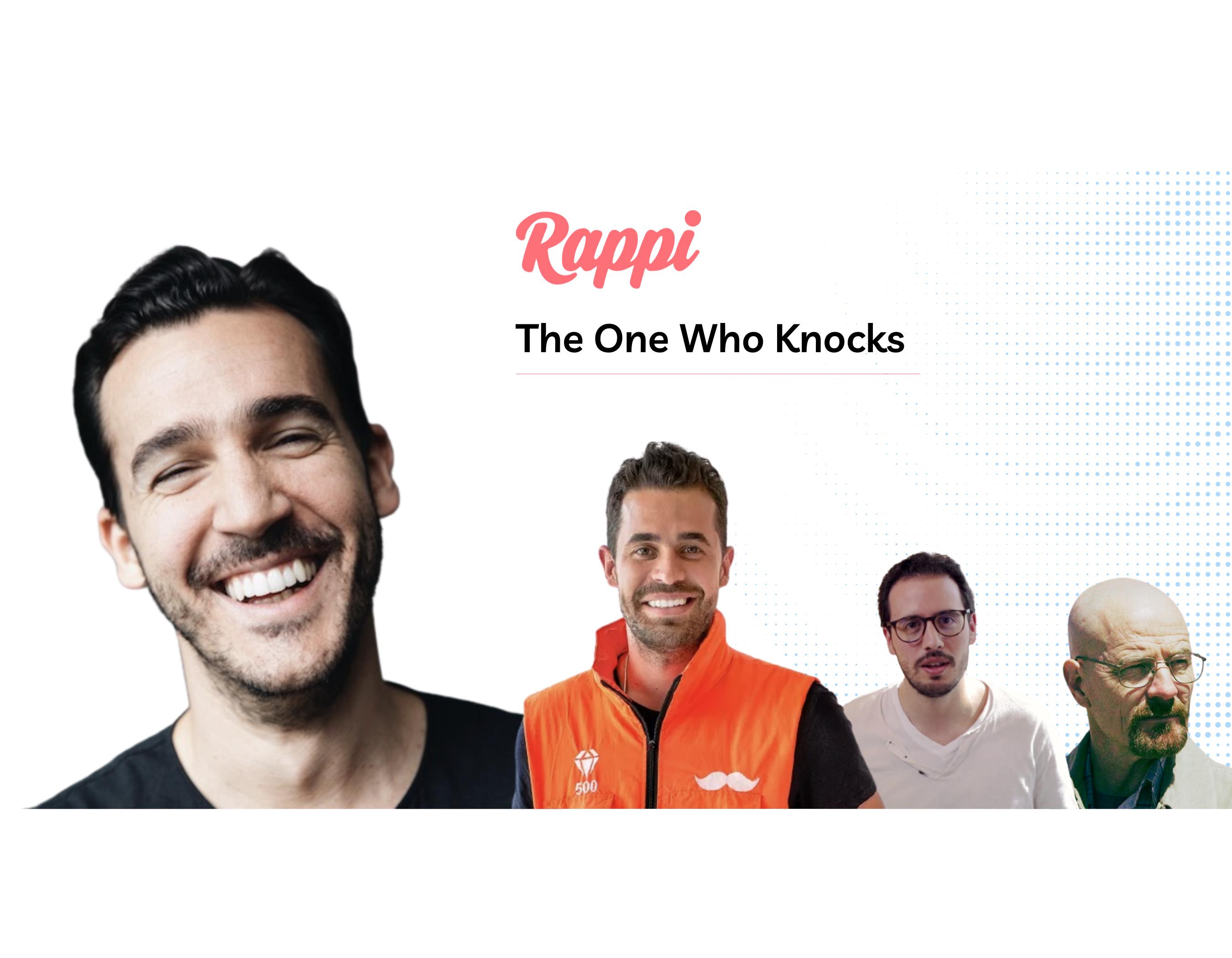 Rappi: The One Who Knocks