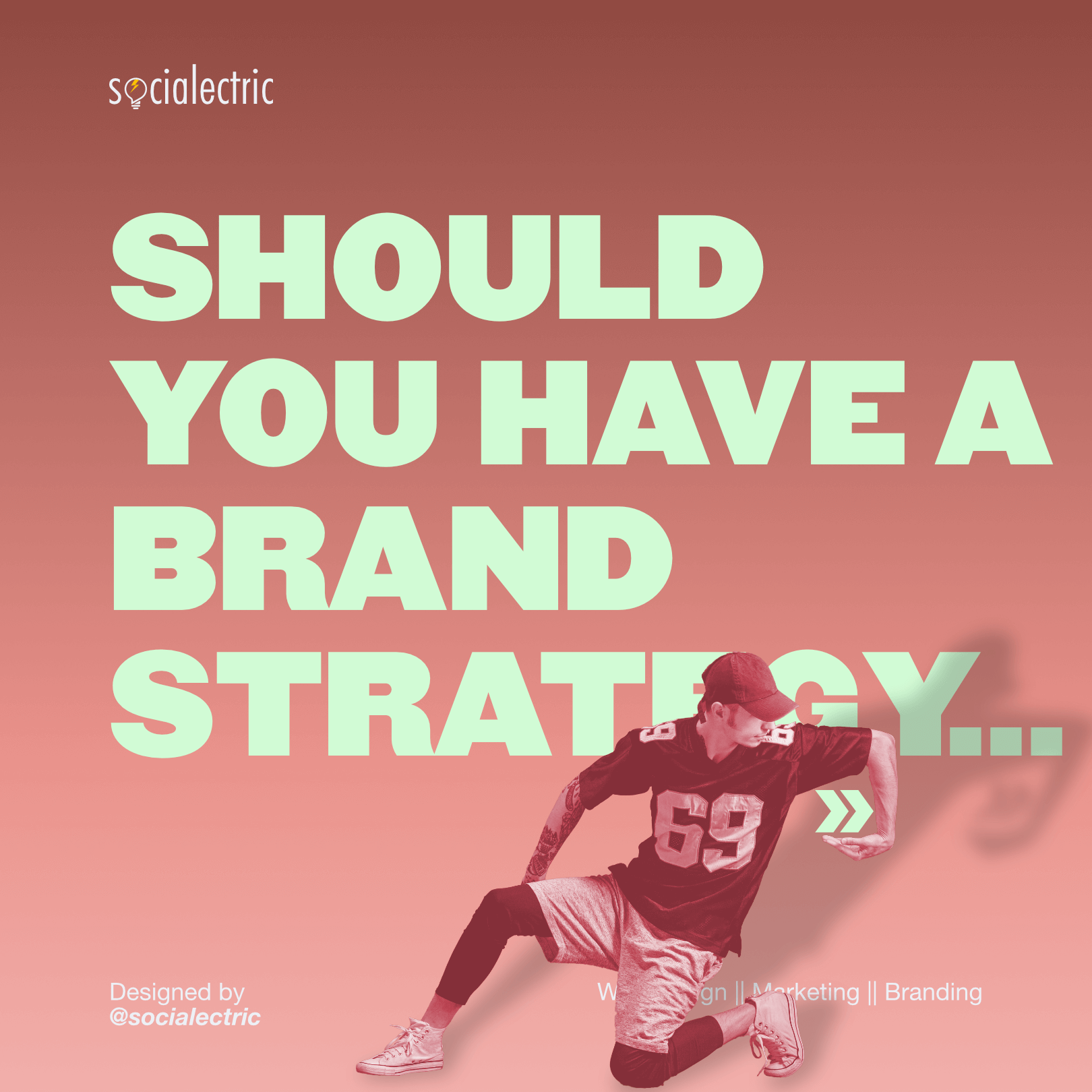 Should you have a brand strategy - Socialectric Instagram Posts