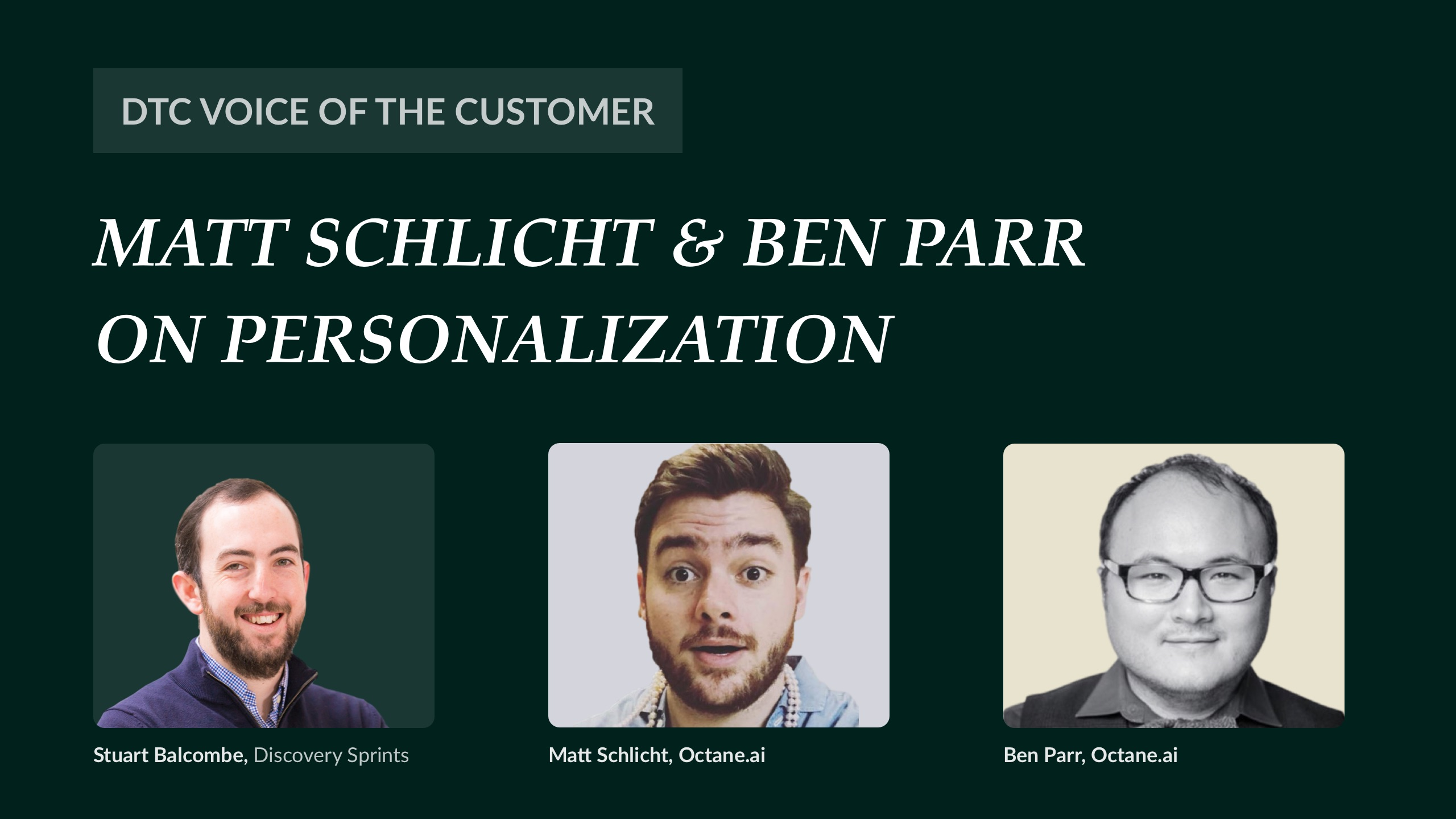 Matt Schlicht & Ben Parr on personalization