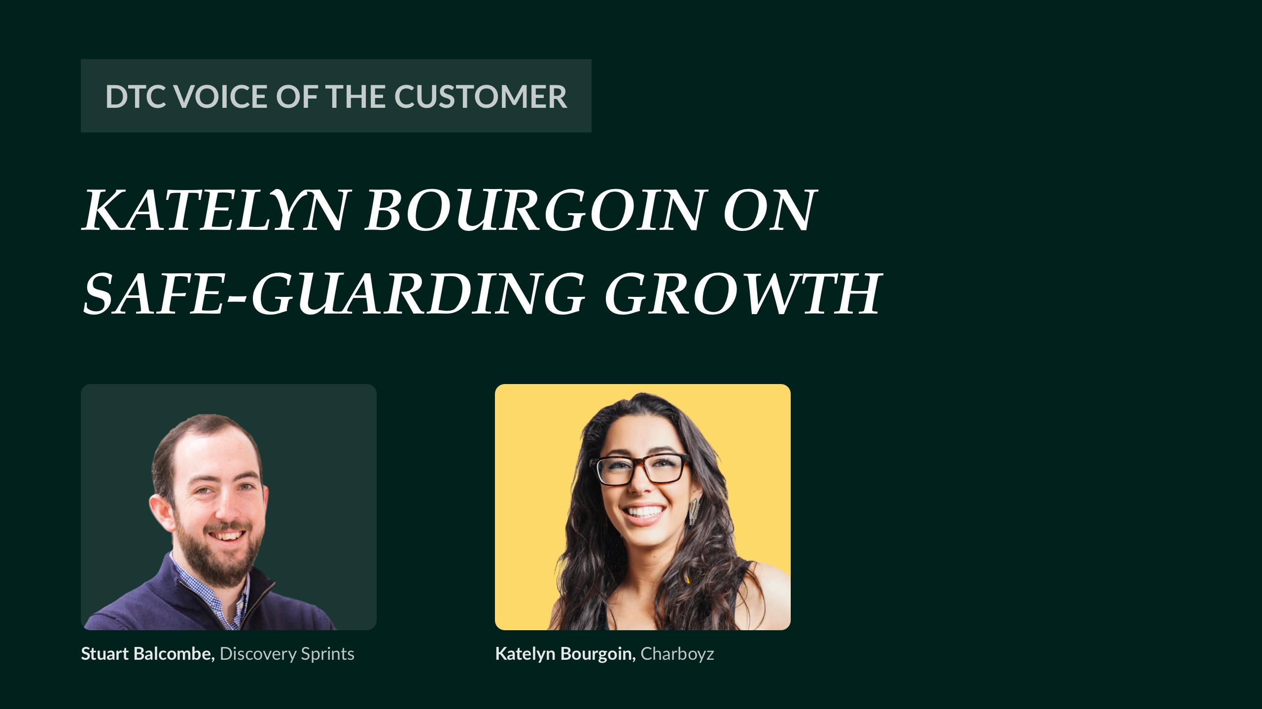Katelyn Bourgoin on safe-guarding growth