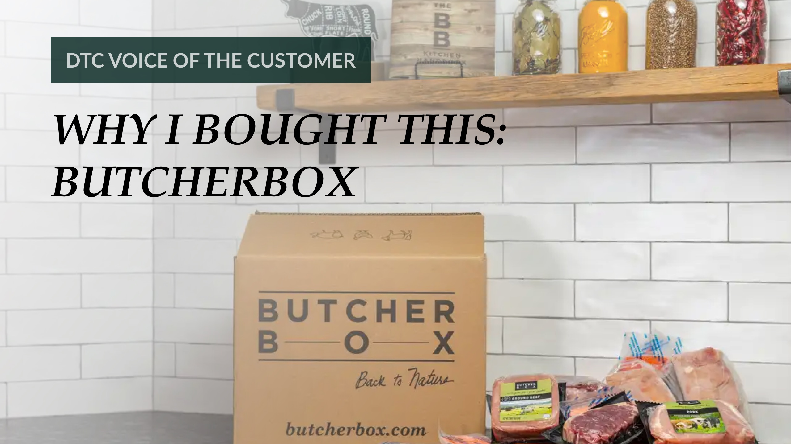 Why I Bought This: ButcherBox