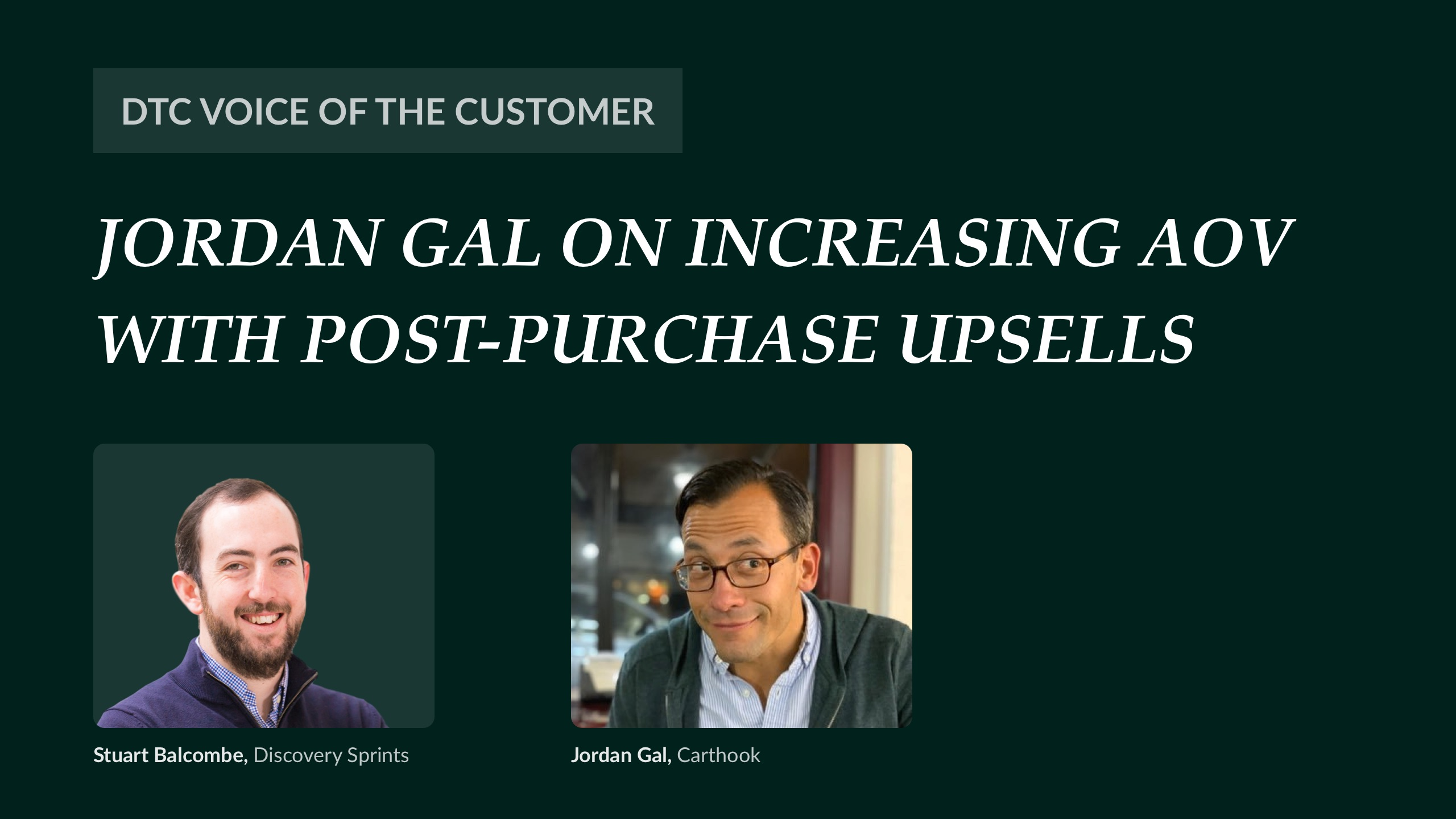 Jordan Gal on increasing AOV with post-purchase upsells