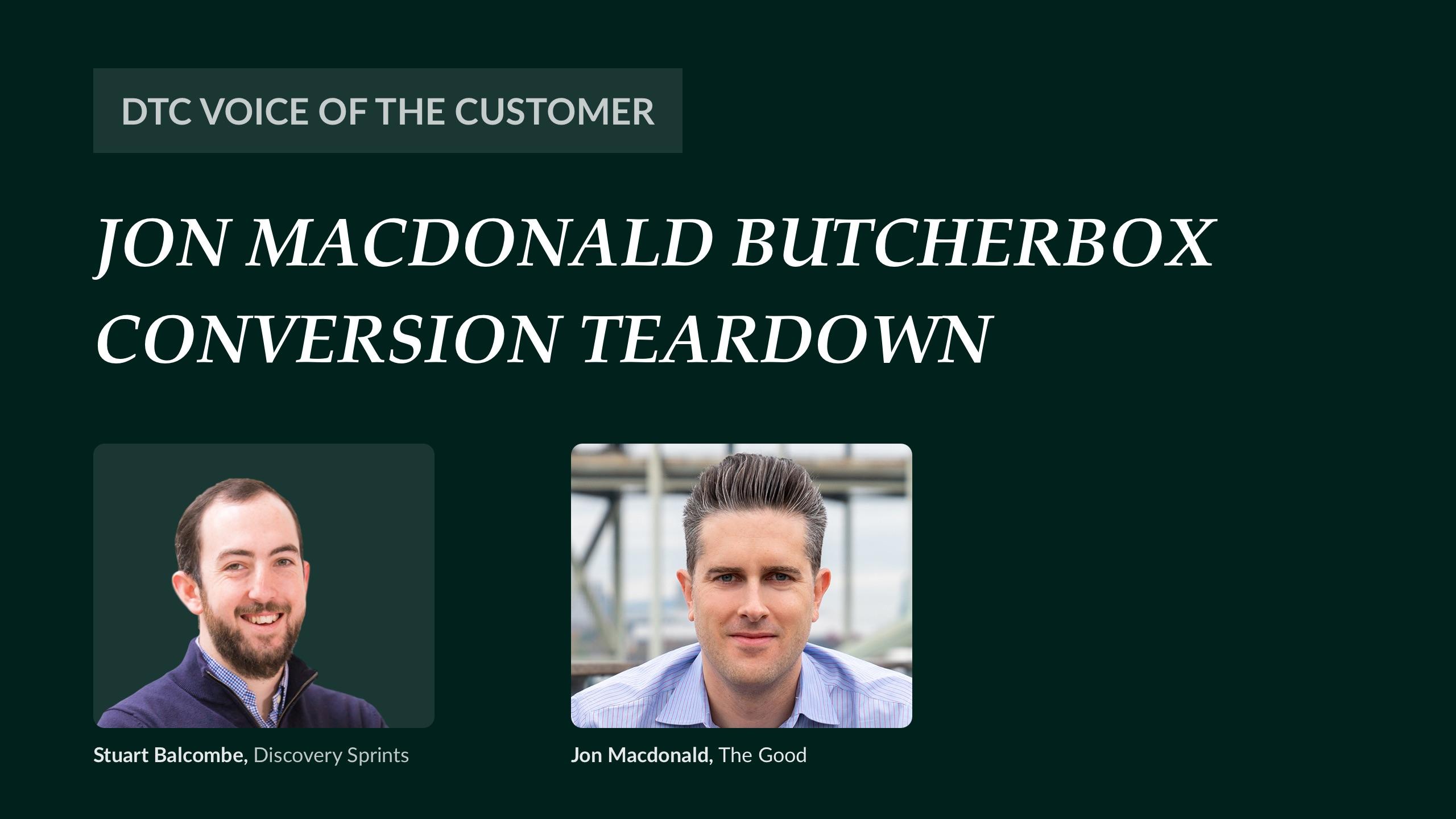 Jon MacDonald ButcherBox conversion teardown