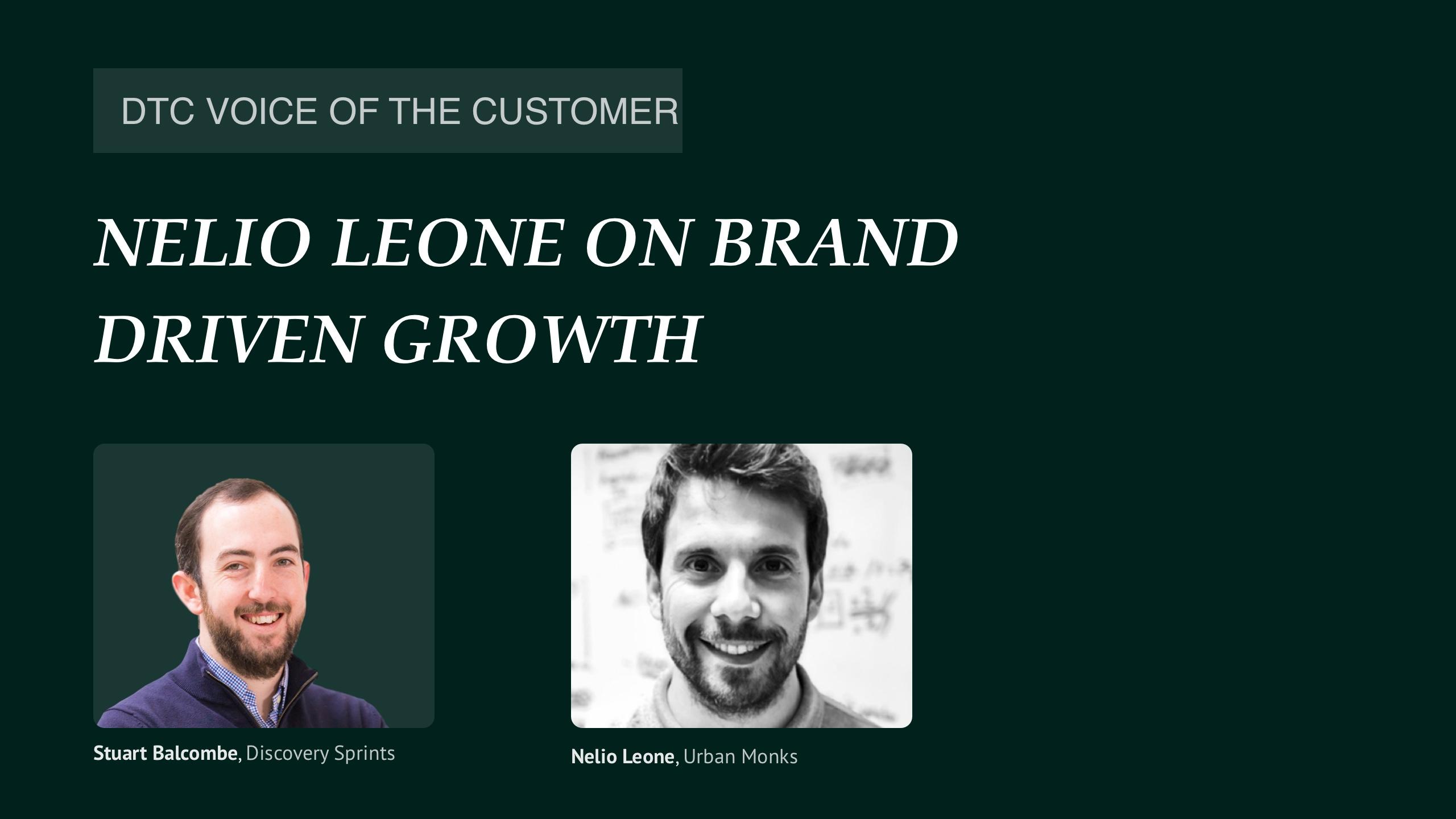 Nelio Leone on brand driven growth