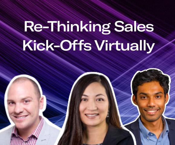Re-thinking sales kick-offs virtually