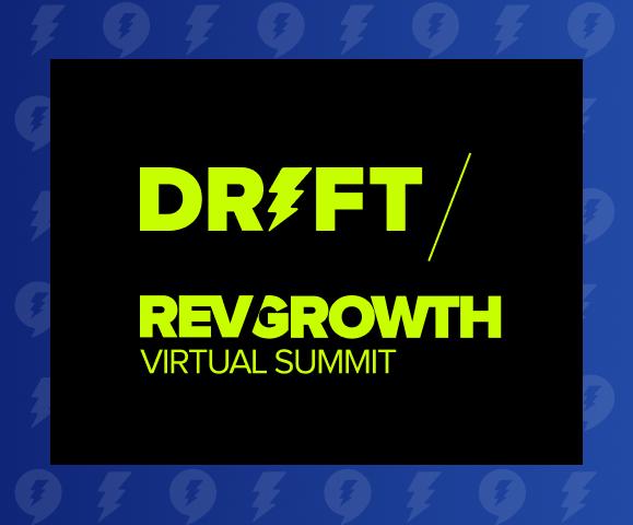 Drift RevGrowth Virtual Summit