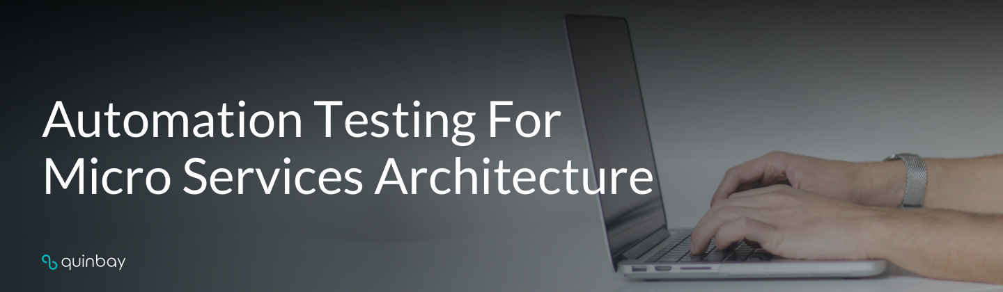 automation testing for microservices architecture