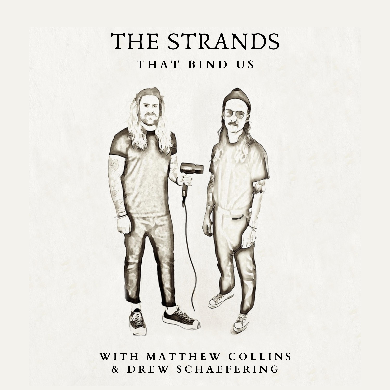 Matthew Collins & Drew Schaefering