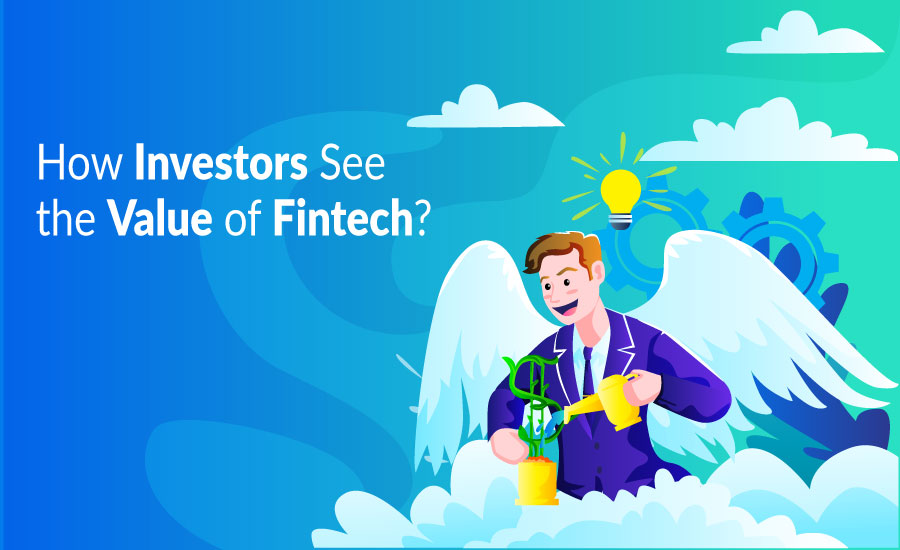 How Investors See the Value of Fintech?