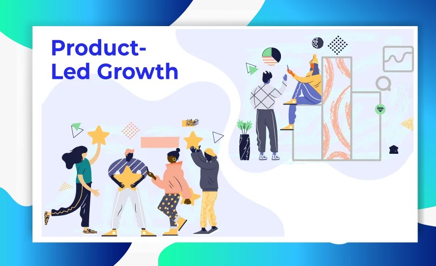 Product-led Growth means having your entire business from development to marketing, sales to customer service, and revolve it around your product.