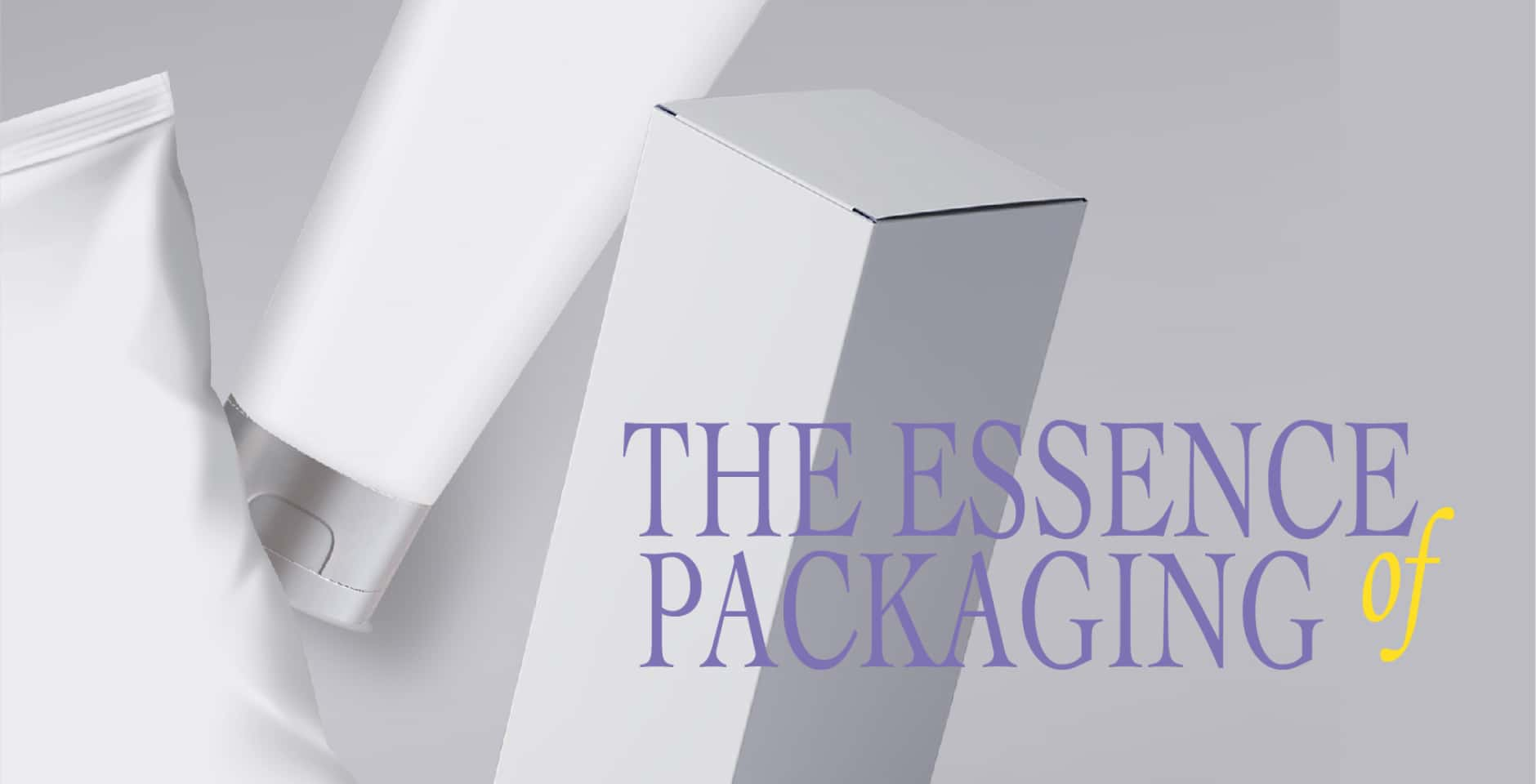The essence of Packaging