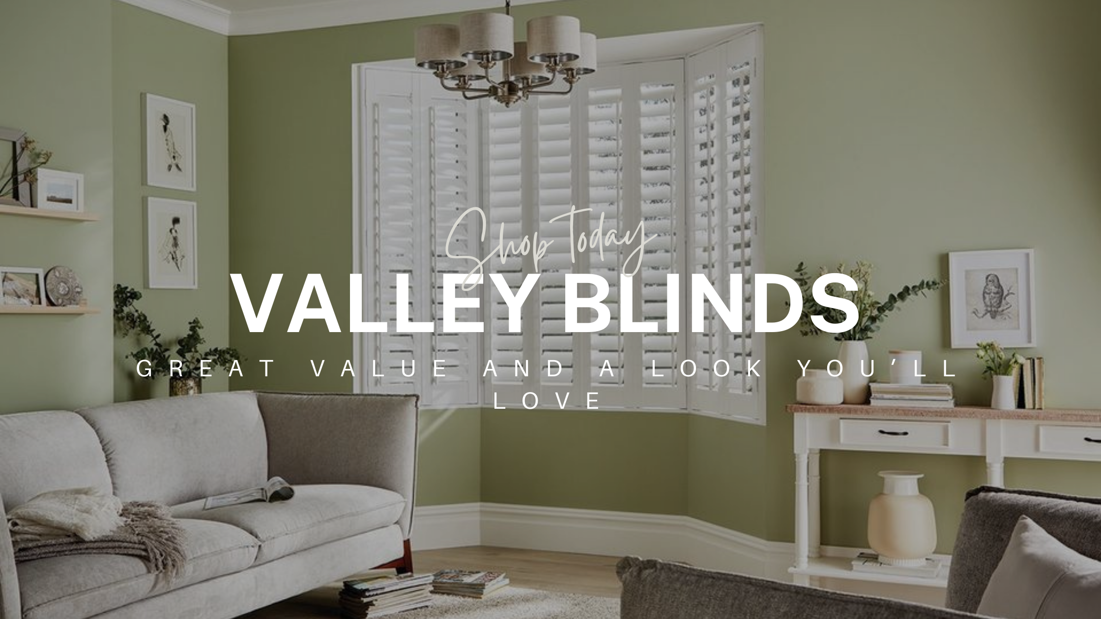 Valley blinds hero image