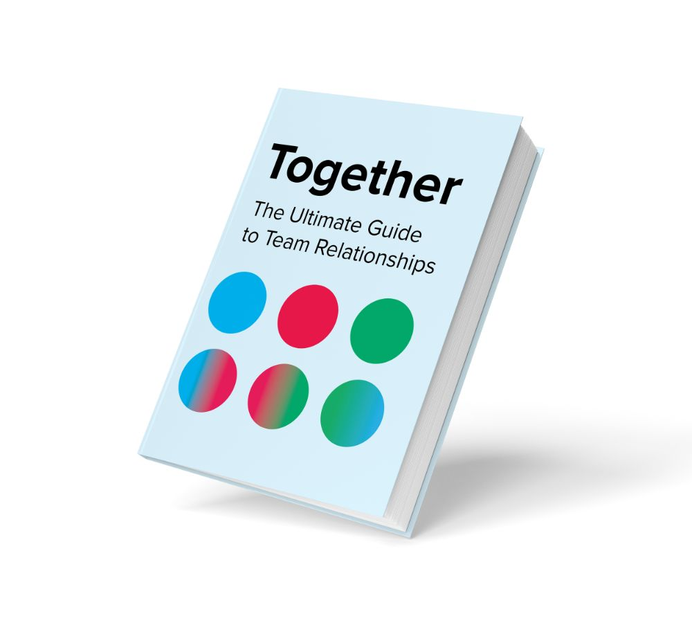 Together — Ultimate Guide to Team Relationships