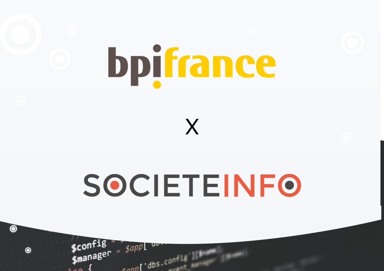 SOCIETEINFO remporte l'appel d'offre de BPIFrance concernant l'alimentation de son comptoir de données « Market Data »