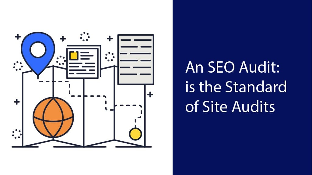 SEO audit is most standard website audit