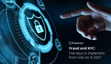 Fraud and KYC: five keys to implement from now on in 2021
