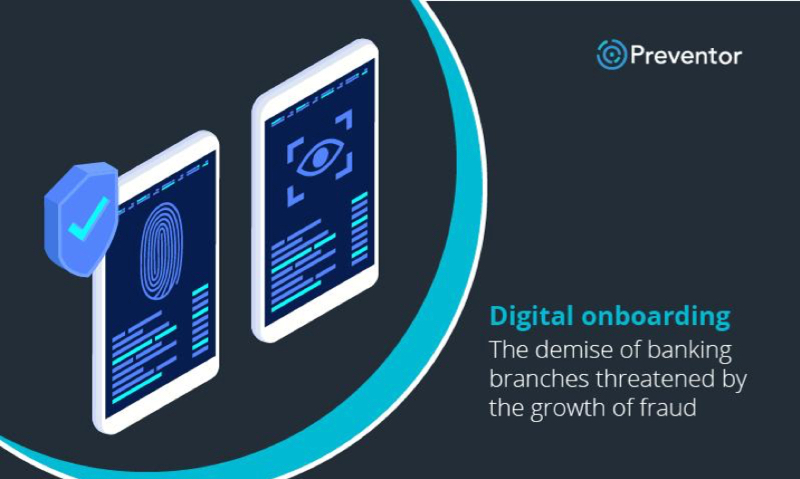 Digital onboarding: the demise of banking branches threatened by the growth of fraud