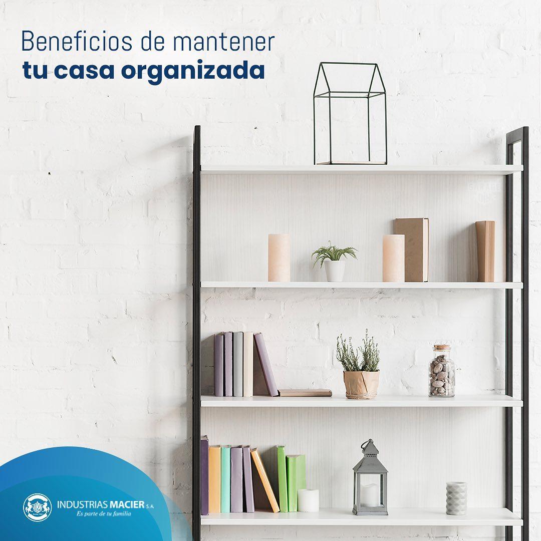 Beneficios de Mantener tu casa Organizada