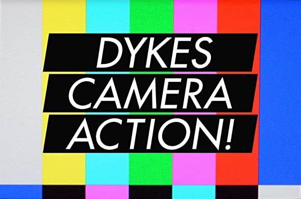 'CLASH' & 'DYKES, CAMERA, ACTION'