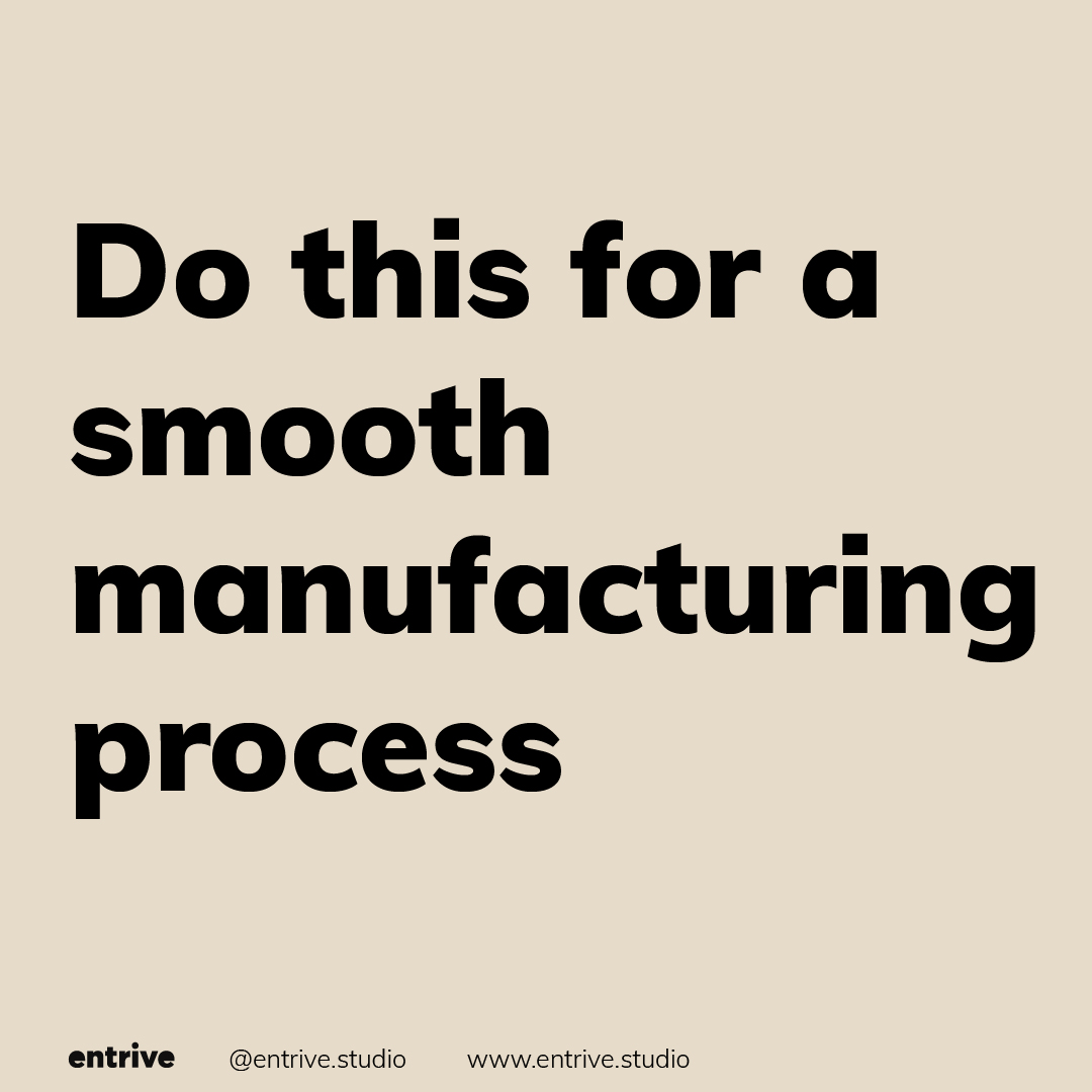smooth manufacturing process tips