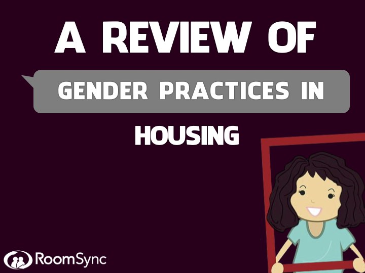 A Review of Gender Practices in Housing Whitepaper