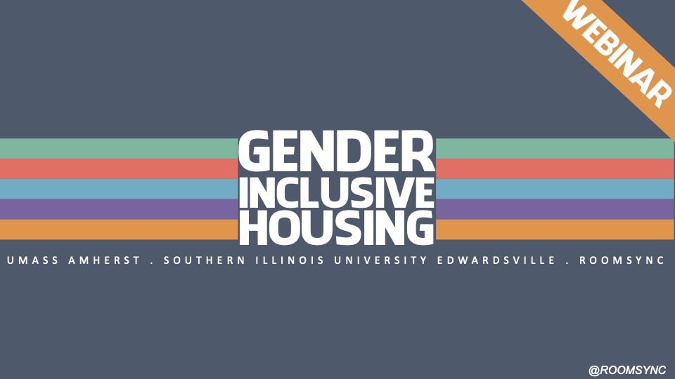 Gender Inclusive Housing Webinar