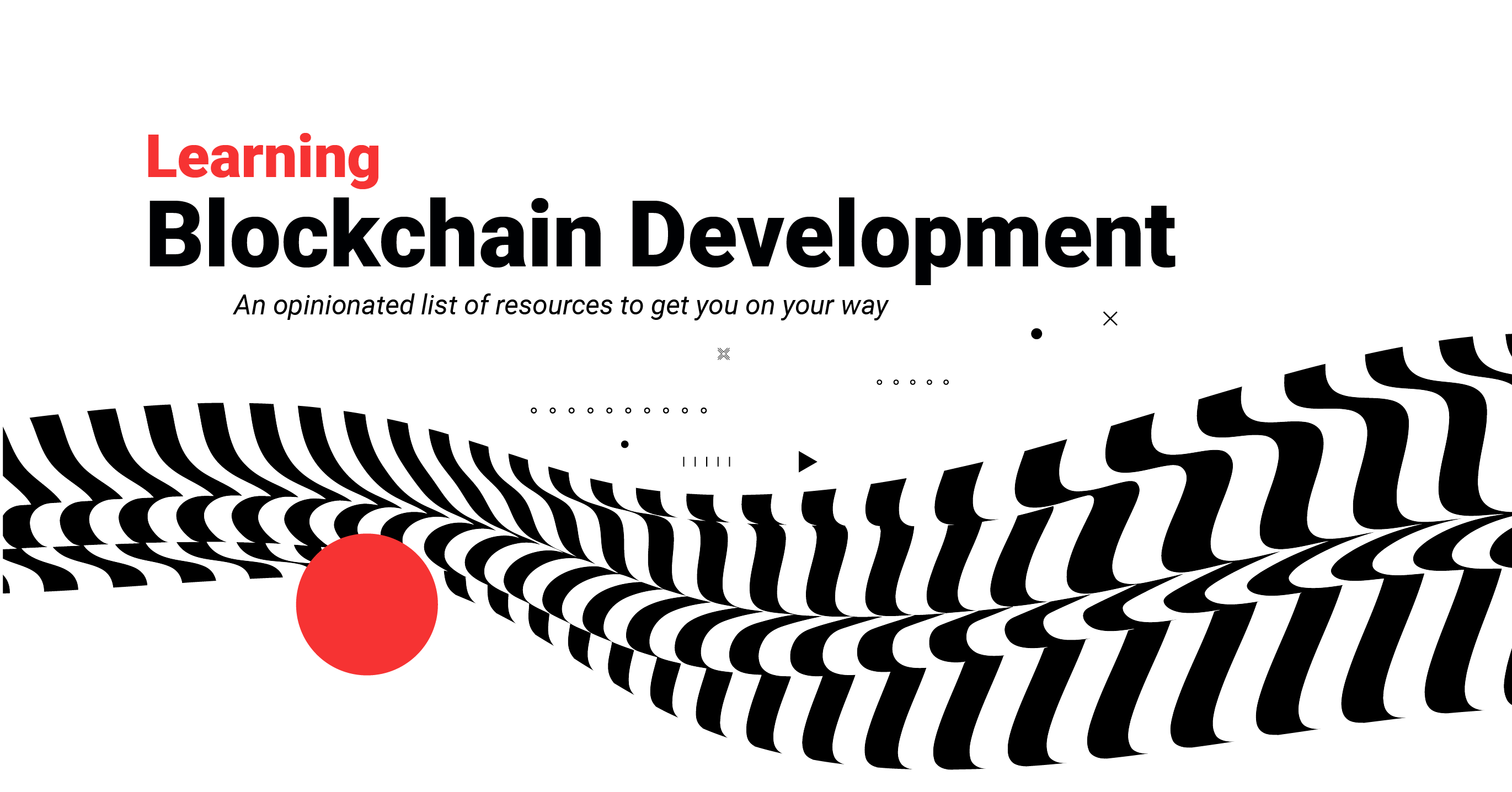 A Guide for Developers Interested in Learning Blockchain Development