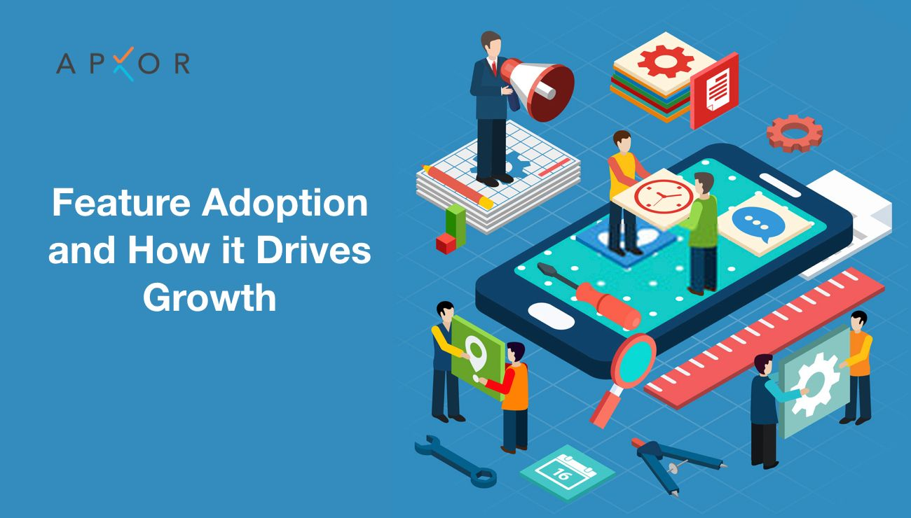 Feature Adoption and How it Drives Growth