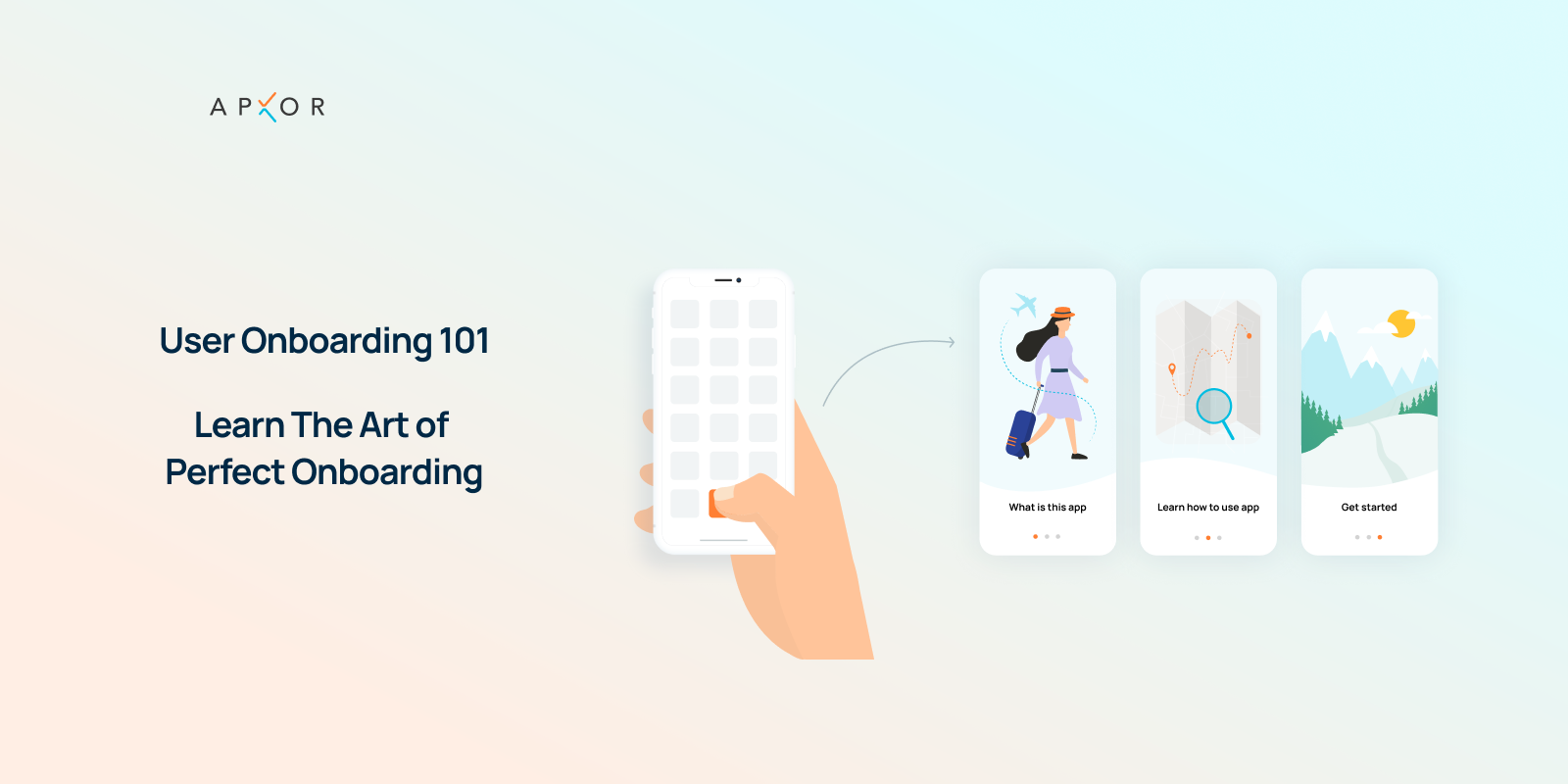 User Onboarding 101 - Learn the Art of Perfect Onboarding