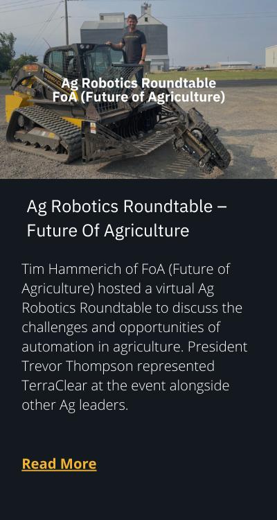 TerraClear - Ag Robotics Roundtable