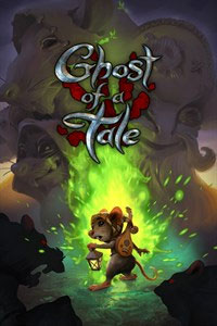 Ghost of a Tale: Cover Screenshot