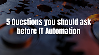 5 questions for Automation