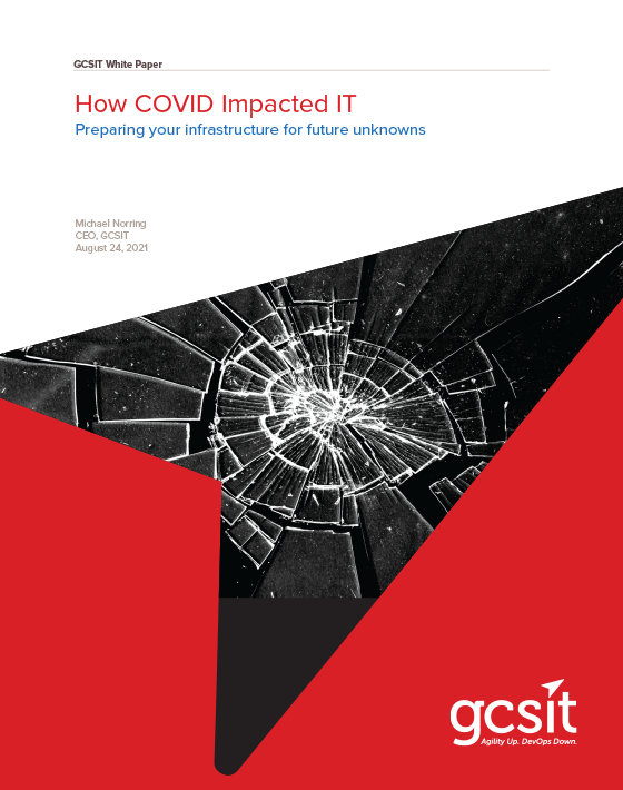 How COVID Impacted IT