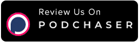 Review us on Podchaser